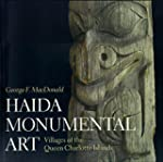 Haida Monumental Art: Villages of the...