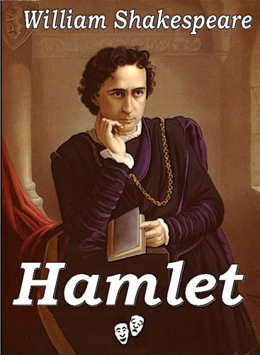 William Shakespeare - La Tragédie d'Hamlet, prince du Danemark