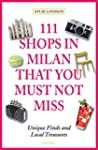 111 Shops in Milan That You Must Not...