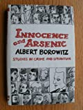 img - for Innocence and Arsenic: Studies in Crime and Literature book / textbook / text book