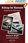 Kidnap for Ransom: Resolving the Unth...