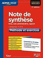 Note de synthèse - Méthode et exercices - L'essentiel en 41 fiches - Catégories A et B - Concours 2014/2015