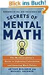 Secrets of Mental Math: The Mathemagi...