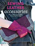 Sewing Leather Accessories: How to Ma...