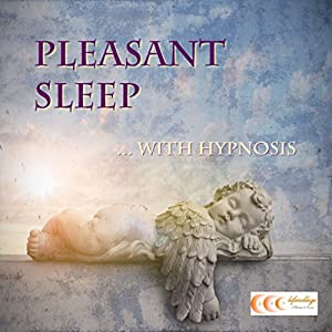 Pleasant sleep... with hypnosis Audiobook