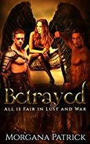 Paranormal Romance: Betrayed: Gothic Fantasy With Angels, Demons, & Vampires (all Is Fair In Lust And War Book 2)