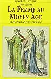 img - for La Femme au Moyen Age book / textbook / text book