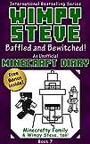 Minecraft Diary: Wimpy Steve Book 7:…