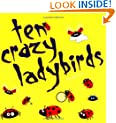 10 Crazy Ladybirds