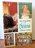 img - for THE LITTLE BOOK OF CHRISTMAS [The Amy Vanderbilt Success Program for Women Series] book / textbook / text book