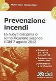 Prevenzione incendi. Con CD-ROM