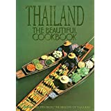 Thailand: The Beautiful Cookbook [Hardcover]