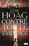 Contre toute évidence par Hoag