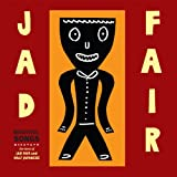 Beautiful Songs (the Best of Jad Fair)