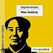 Mao Zedong (Biografie kompakt) | Robert Sasse, Yannick Esters