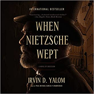 When Nietzsche Wept A Novel Of Obsession Pdf Free Download If