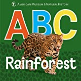 img - for ABC Rainforest (AMNH ABC Board Books) book / textbook / text book