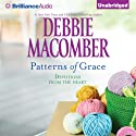 Patterns of Grace: Devotions from the Heart (       UNABRIDGED) by Debbie Macomber Narrated by Joyce Bean