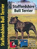 Staffordshire Bull Terrier (Dog Breed Book) (Pet Love)