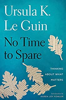 Book Cover: No Time to Spare: Thinking About What Matters