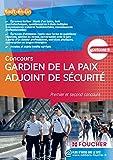Gardien de la paix adjoint de sécurité 2015 Premier et second concours catégorie B...