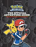 The Official Adventure Guide: Ash s Quest from Kanto to Kalos (Pokemon)