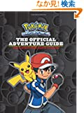 The Official Adventure Guide: Ash's Quest from Kanto to Kalos (Pokémon)
