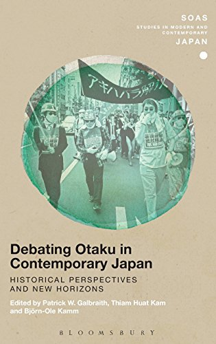 Debating Otaku in Contemporary Japan: Historical Perspectives and New Horizons (SOAS Studies in Modern and Contemporary