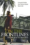 On the Frontlines: Gender, War, and the Post-Conflict Process Fionnuala Ní Aoláin
