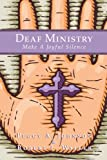 Deaf Ministry: Make a Joyful Silence