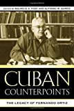 img - for Cuban Counterpoints: The Legacy of Fernando Ortiz (Bildner Western Hemisphere Studies) book / textbook / text book