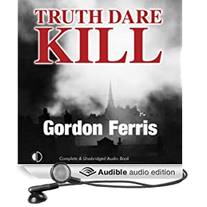 Truth Dare Kill: A Creme De La Crime Period Piece (Unabridged)