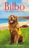 img - for Bilbo the Lifeguard Dog: A True Story of Friendship and Heroism book / textbook / text book