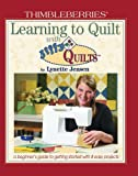 Thimbleberries-Learning-to-Quilt-with-Jiffy-Quilts