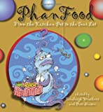 Phanfood: From the Kitchen Pot to the Tour Lot (Excelsior Editions)