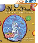 Phanfood: From the Kitchen Pot to the...