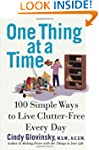 One Thing At a Time: 100 Simple Ways...