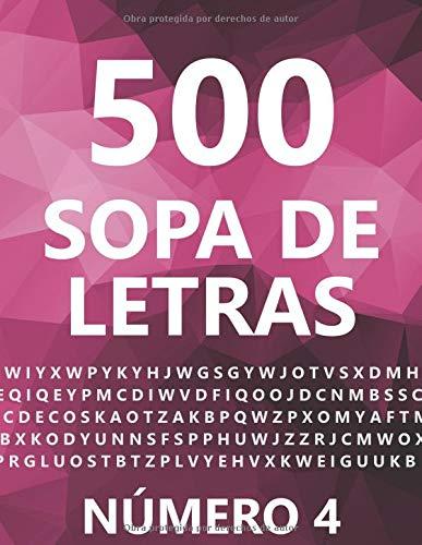 500 Sopa De Letras, Número 4 500 Juegos, Para Adultos, Letra Grande  [Sánchez, Louisa] (Tapa Blanda)