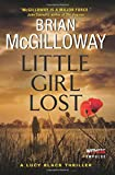 Brian McGilloway Little Girl Lost (Lucy Black Thrillers)