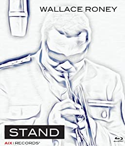 Wallace Roney: Stand [Blu-ray]