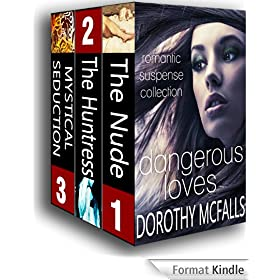Dangerous Loves Romantic Suspense Collection