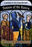 Season of the Raven (A Servant of the Crown Mystery Book 1)