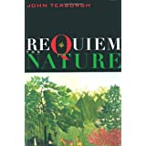 Requiem for Nature (Shearwater Book) ~ John Terborgh