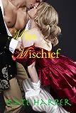Miss Mischief - A Regency Romance