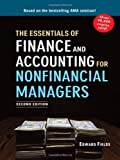 The Essentials of Finance and Accounting for Nonfinancial Managers by Fields, Edward 2nd (second) Edition [Paperback(2011)]