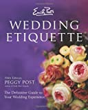 Emily Post's Wedding Etiquette