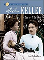 Sterling Biographies: Helen Keller: Courage in Darkness (Sterling Biographies)