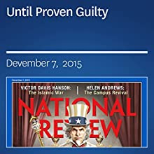 Until Proven Guilty (       UNABRIDGED) by Stuart Taylor Jr., KC Johnson Narrated by Mark Ashby