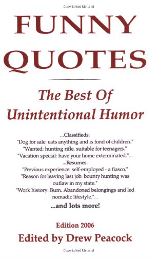 Funny Quotes The Best Unintentional Humor