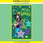 Ms Wiz Rocks! & Ms Wiz and the Dog from Outer Space (       UNABRIDGED) by Terence Blacker Narrated by Suzy Aitchison